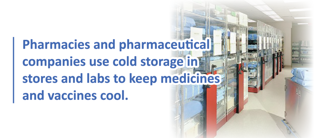 Medical Facilities and Cold Storage
